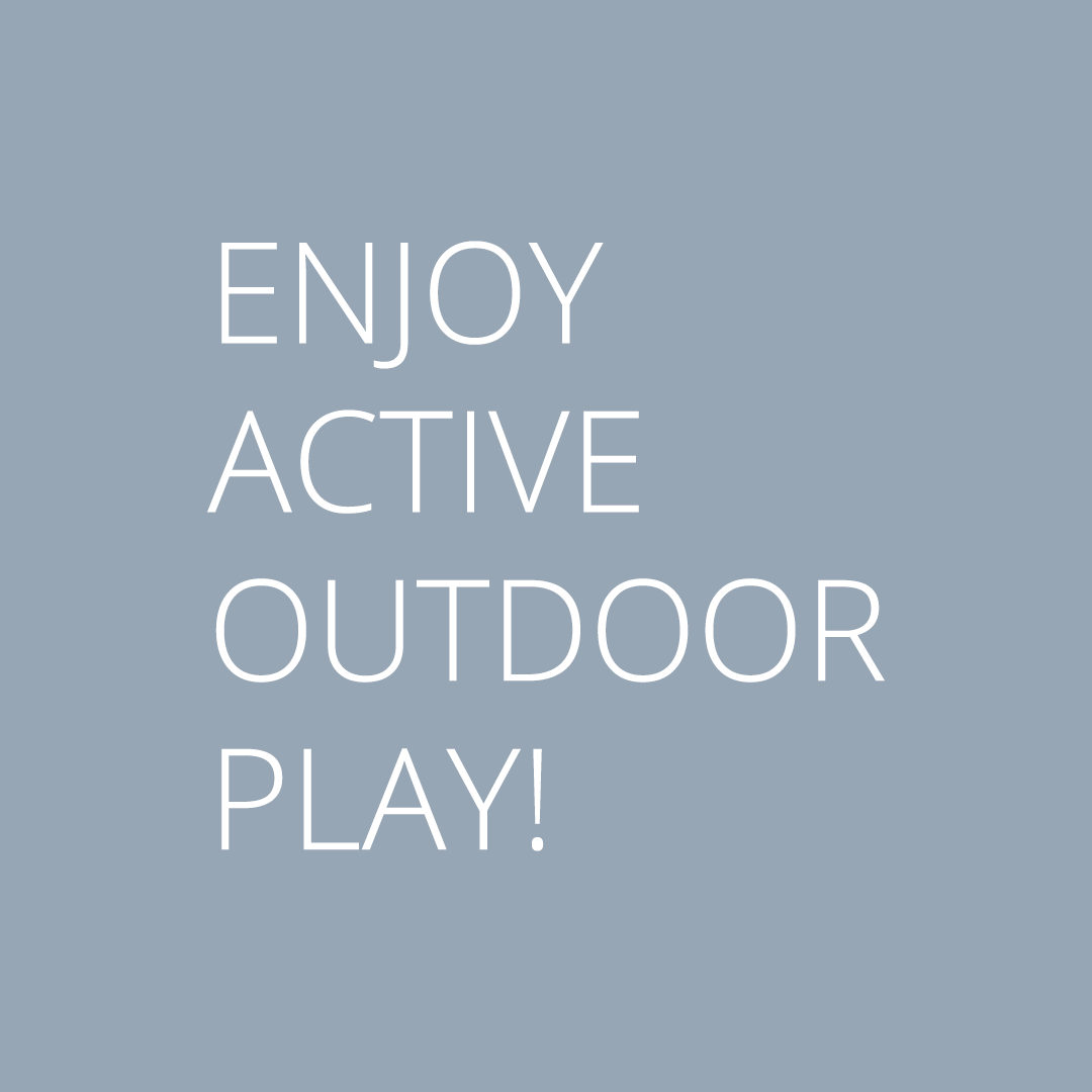 ACTIVE OUTDOOR PLAY